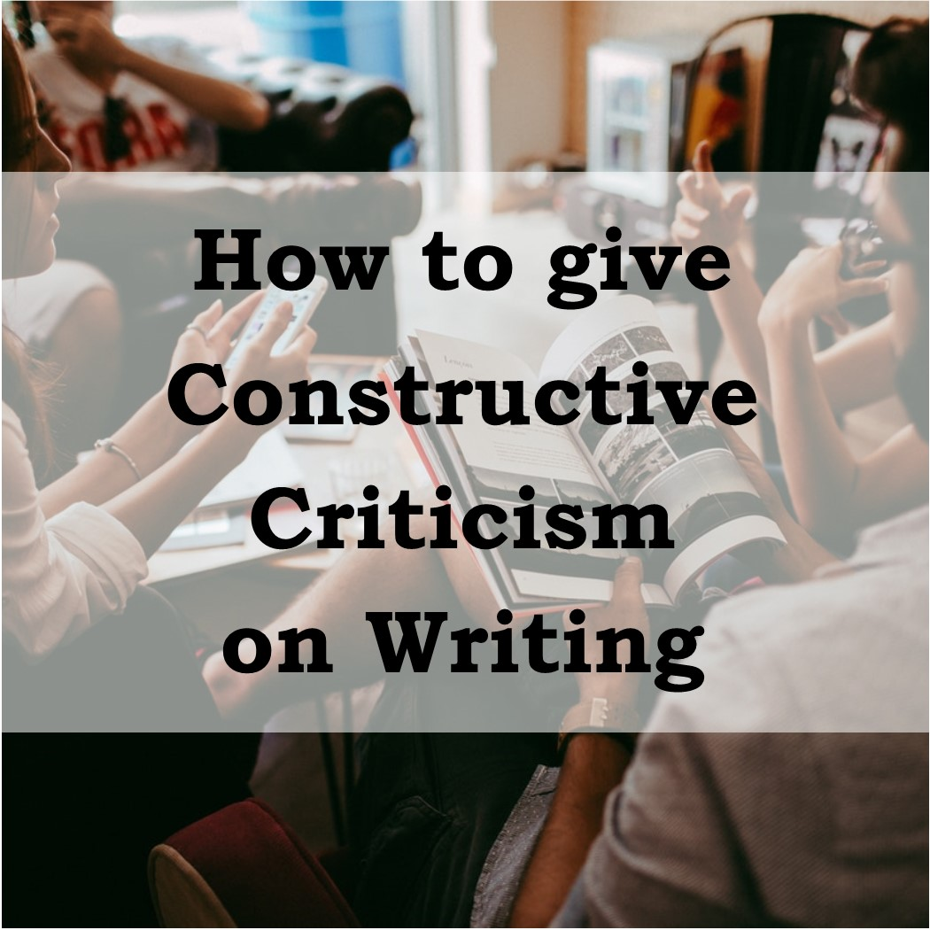 constructive criticism on writing