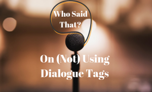 Who Said That? – On (Not) Using Dialogue Tags