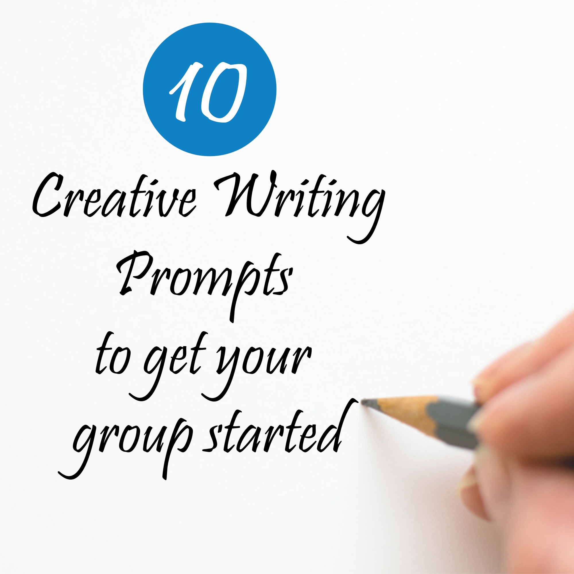 10 Creative Writing Prompts to Get Your Group Started