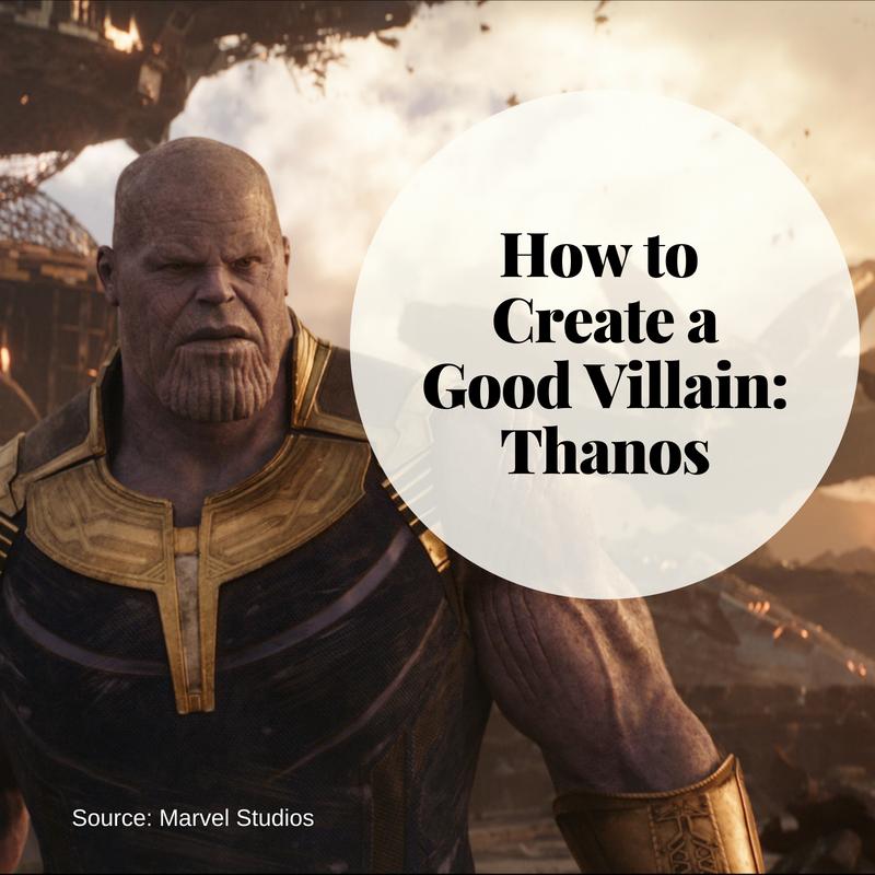 How to Create a Good Villain: Thanos