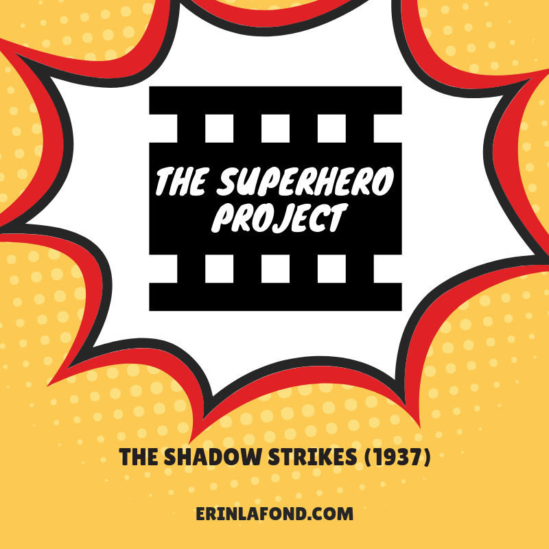 The Superhero Project: The Shadow Strikes (1937)