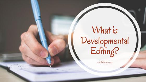 What is Developmental Editing?