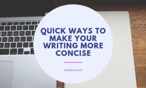 Quick Ways to Make Your Writing More Concise