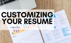 Customizing Your Resume to a Specific Job