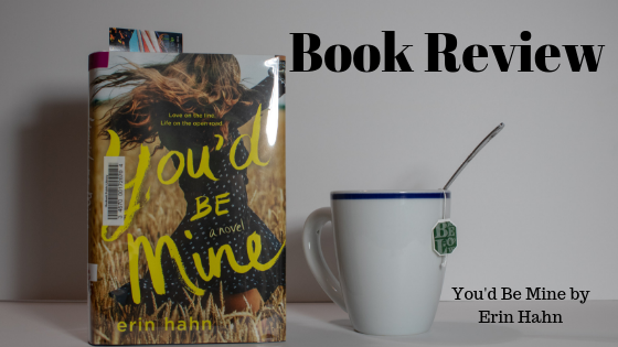 Book Review: You'd Be Mine by Erin Hahn