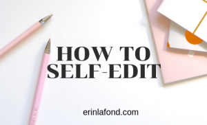 How to Self-Edit