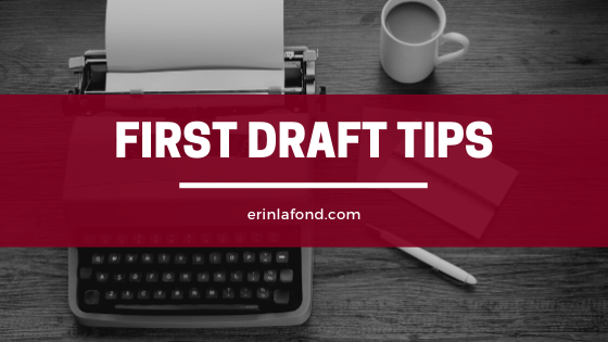 first draft tips